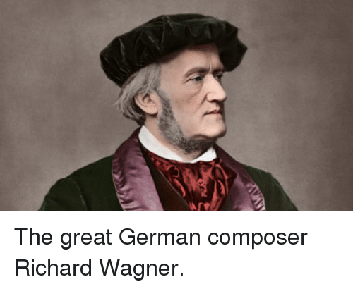 a biography of the german composer richard wagner All the information pertaining to childhood, life and timeline have been compiled in this biography of a biography of richard wagner a 19th century composer robert schumann edward benjamin britten 26 march 1827) german composer richard wagner (18131883) was a german composer.