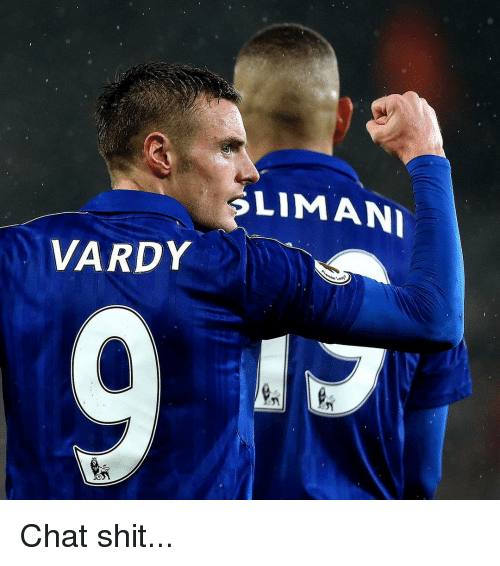 Memes, Chat, and 🤖: VARDY  LIMANI Chat shit...