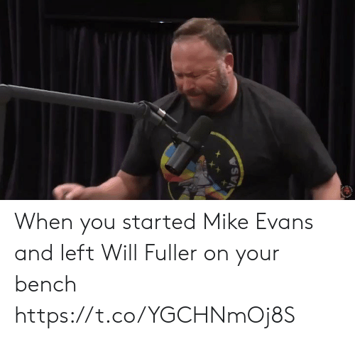 bench: VASA When you started Mike Evans and left Will Fuller on your bench https://t.co/YGCHNmOj8S
