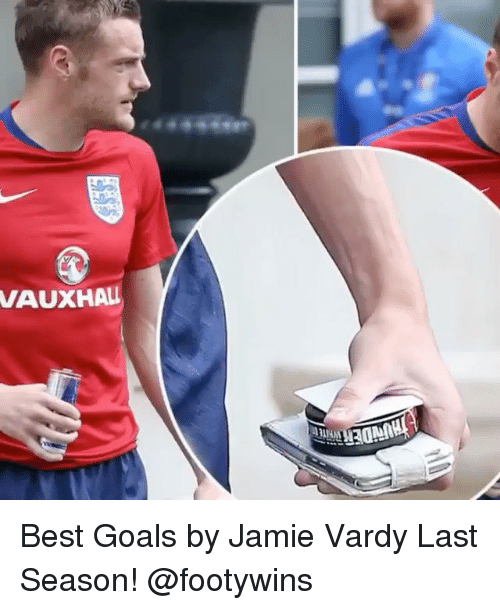 vardy: VAUXHALI Best Goals by Jamie Vardy Last Season! @footywins