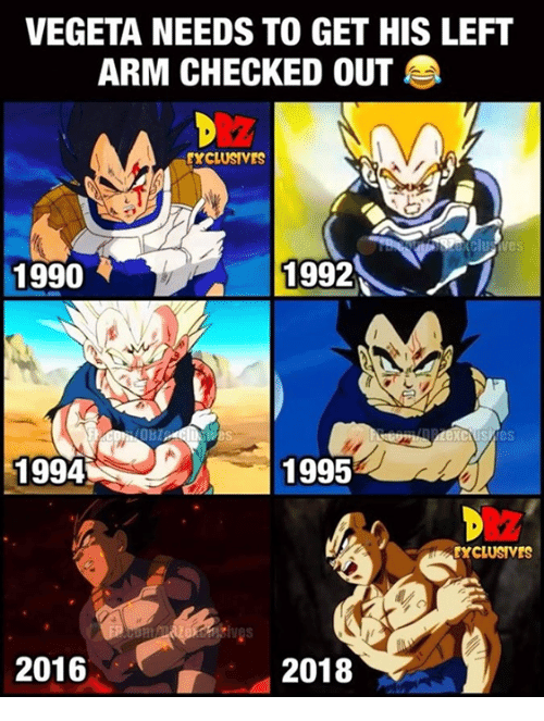 Funny, Vegeta, and Arm: VEGETA NEEDS TO GET HIS LEFT  ARM CHECKED OUT  EXCLUSIVES  1990  1992にイ  1994  1995  EXCLUSIVES  2016  2018
