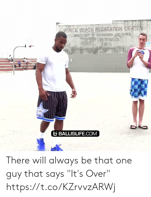 "Los Angeles: VENCE BEACH RECREATION CENTER  DEPARTMENT OF RECREATION AND PARKS  CIT OF LOS ANGELES  BALLISLIFE.COM There will always be that one guy that says ""It's Over"" https://t.co/KZrvvzARWj"