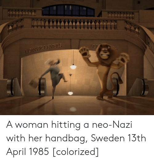 Neo Nazi: VER  .A A woman hitting a neo-Nazi with her handbag, Sweden 13th April 1985 [colorized]