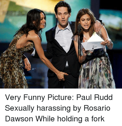 dawson: Very Funny Picture: Paul Rudd Sexually harassing by Rosario Dawson While holding a fork