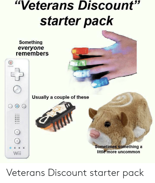 """Veterans: """"Veterans Discount""""  starter pack  Something  everyone  remembers  Usually a couple of these  Sometimes something a  little more uncommon  Wii Veterans Discount starter pack"""