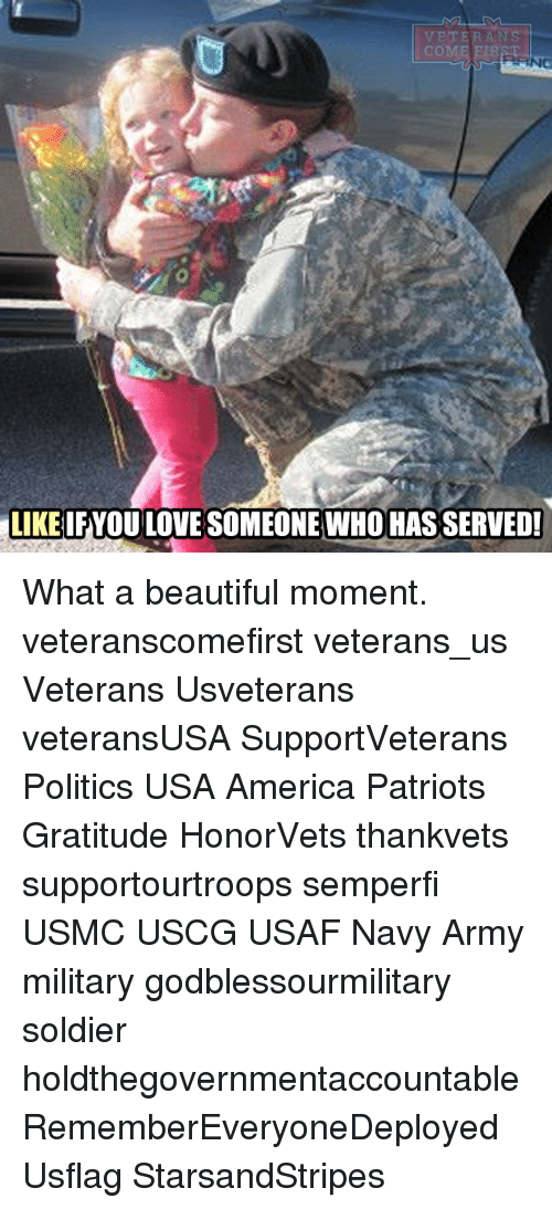 America, Beautiful, and Love: VETERANS  LIKE IFYOU LOVE SOMEONE WHO HAS SERVED! What a beautiful moment. veteranscomefirst veterans_us Veterans Usveterans veteransUSA SupportVeterans Politics USA America Patriots Gratitude HonorVets thankvets supportourtroops semperfi USMC USCG USAF Navy Army military godblessourmilitary soldier holdthegovernmentaccountable RememberEveryoneDeployed Usflag StarsandStripes