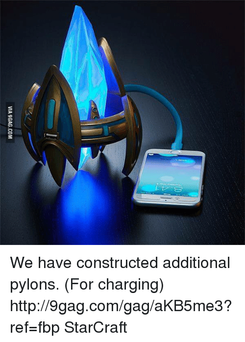 starcrafts: VIA 9GAG.COM We have constructed additional pylons. (For charging) http://9gag.com/gag/aKB5me3?ref=fbp StarCraft