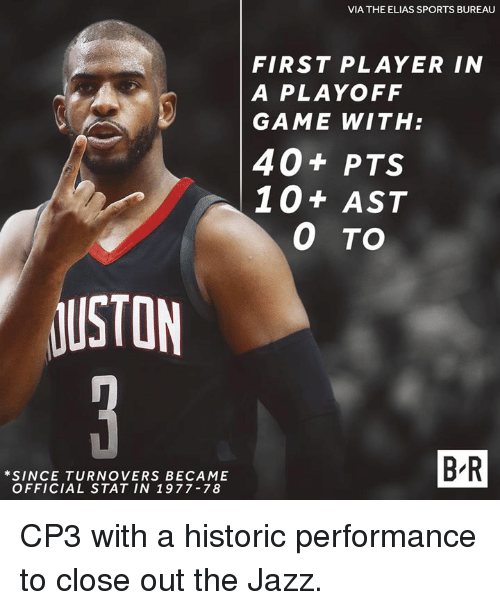 elias: VIA THE ELIAS SPORTS BUREAU  FIRST PLAYER IN  A PLAYOFF  GAME WITH:  40+ PTS  10+ AST  0 TO  USTON  *SINCE TURNOVERS BECAME  OFFICIAL STAT IN 1977-78  B R CP3 with a historic performance to close out the Jazz.