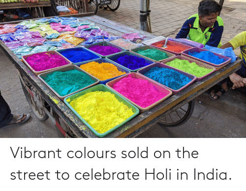 holi: Vibrant colours sold on the street to celebrate Holi in India.