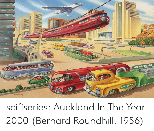 Bernard: VIBRAPAC MASONRY  WINSTONE LTD scifiseries:  Auckland In The Year 2000 (Bernard Roundhill, 1956)