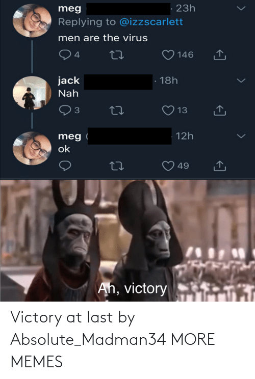 victory: Victory at last by Absolute_Madman34 MORE MEMES