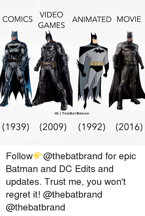 Animated Movies: VIDEO  COMICS  ANIMATED MOVIE  GAMES  IGITHEBATBRAND  (1939) (2009) (1992) (2016) Follow👉@thebatbrand for epic Batman and DC Edits and updates. Trust me, you won't regret it! @thebatbrand @thebatbrand