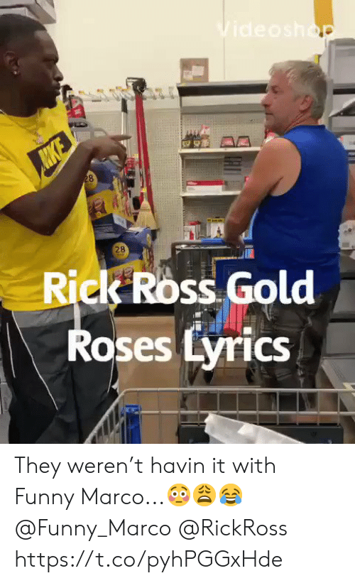 Rick Ross: Videoshop  28  28  Rick Ross Gold  Roses Lyrics They weren't havin it with Funny Marco...😳😩😂 @Funny_Marco @RickRoss https://t.co/pyhPGGxHde