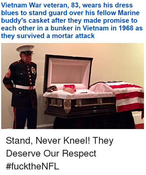 dress blues: Vietnam War veteran, 83, wears his dress  blues to stand guard over his fellow Marine  buddy's casket after they made promise to  each other in a bunker in Vietnam in 1968 as  they survived a mortar attack