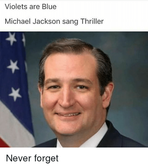 Funny, Michael Jackson, and Thriller: Violets are Blue  Michael Jackson sang Thriller Never forget