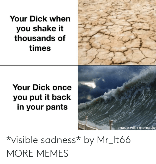 sadness: *visible sadness* by Mr_It66 MORE MEMES