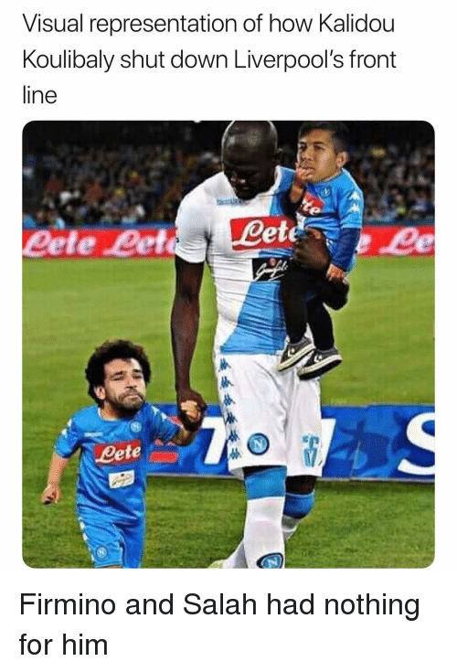 Soccer, Sports, and How: Visual representation of how Kalidou  Koulibaly shut down Liverpool's front  line  ete  eete Let  eete Firmino and Salah had nothing for him