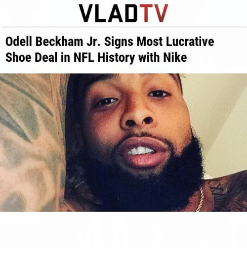 Memes, Nfl, and Nike: VLAD  TV  Odell Beckham Jr. Signs Most Lucrative  Shoe Deal in NFL History with Nike