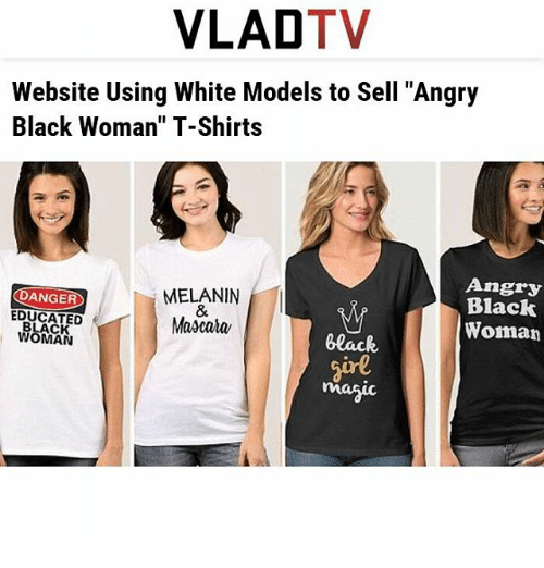 Vladtv Website Using White Models To Sell Angry Black