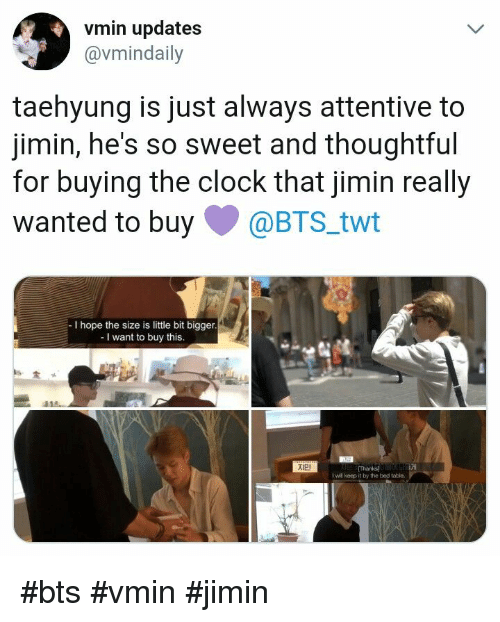 attentive: vmin updates  @vmindaily  taehyung is just always attentive to  jimin, he's so sweet and thoughtful  for buying the clock that jimin really  wanted to buy@BTS_twt  - I hope the size is little bit bigger  - I want to buy this  12  Thanks  I wil keep it by the bed table. #bts #vmin #jimin