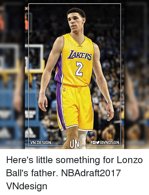 Littles: VN DESIGN  LAKERS  fOYraVNDSGN Here's little something for Lonzo Ball's father. NBAdraft2017 VNdesign
