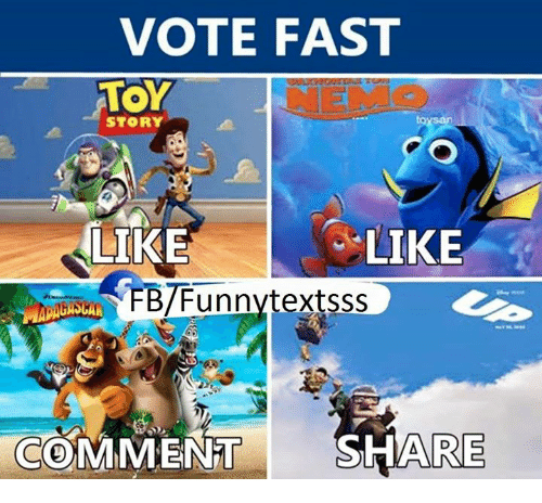 Funny: VOTE FAST  TOY  STORY  LIKE  LIKE  FBTFunnytextsss  COMMENT  SHARE