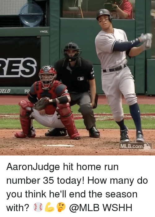 Memes, Mlb, and Run: VWSE  RES  ELD  PR  MLB.com AaronJudge hit home run number 35 today! How many do you think he'll end the season with? ⚾️💪🤔 @MLB WSHH