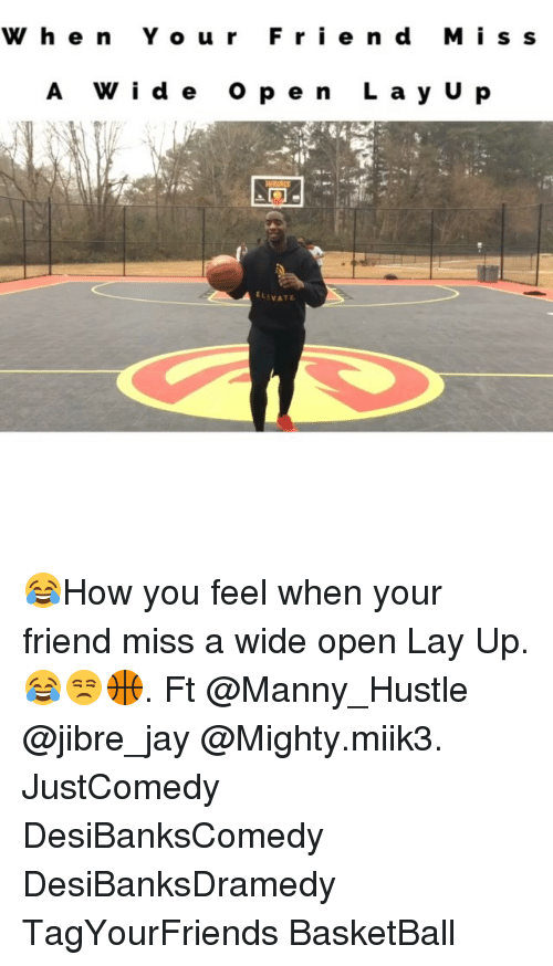 Lay Up: W h e n Y o u r  F r i e n d M i s s  A V i d e  o p e n  L a y U p  ELEVATE ‪😂How you feel when your friend miss a wide open Lay Up.😂😒🏀. ‬Ft @Manny_Hustle @jibre_jay @Mighty.miik3. JustComedy DesiBanksComedy DesiBanksDramedy TagYourFriends BasketBall
