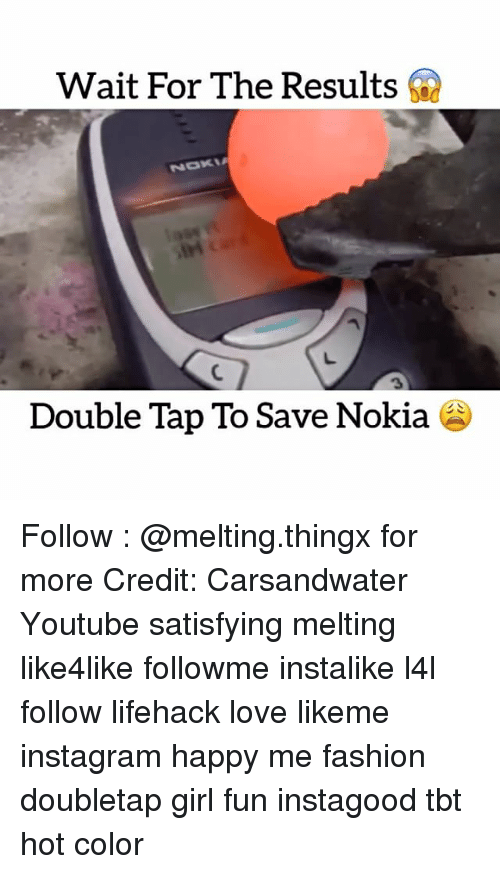 Satisfieing: Wait For The Results  NOME  Double Tap To Save Nokia Follow : @melting.thingx for more Credit: Carsandwater Youtube satisfying melting like4like followme instalike l4l follow lifehack love likeme instagram happy me fashion doubletap girl fun instagood tbt hot color