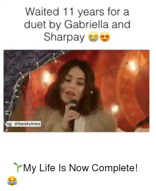 sharpay: Waited 11 years for a  duet by Gabriella and  Sharpay  ig: abestvines ⠀ 🌱My Life Is Now Complete! 😂