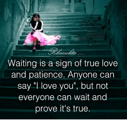 Quotes About Love Can Wait: 25+ Best Memes About Patience