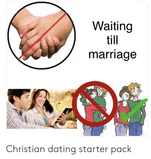 Christian Dating: Waiting  till  marriage Christian dating starter pack