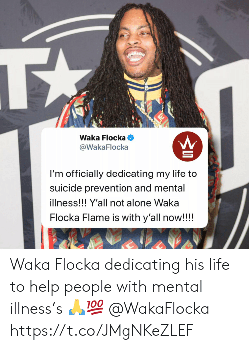 Waka Flocka: Waka Flocka dedicating his life to help people with mental illness's 🙏💯 @WakaFlocka https://t.co/JMgNKeZLEF