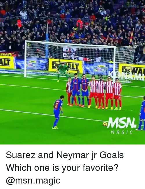 msa: WAL  MSA.  MAGIC Suarez and Neymar jr Goals Which one is your favorite? @msn.magic
