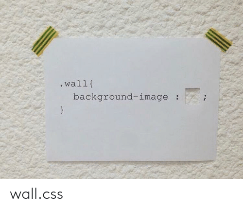 css: .wall{  background-image wall.css