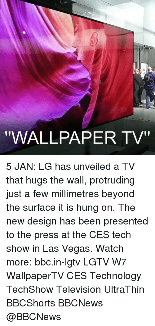 "unveiling: ""WALLPAPER TV"" 5 JAN: LG has unveiled a TV that hugs the wall, protruding just a few millimetres beyond the surface it is hung on. The new design has been presented to the press at the CES tech show in Las Vegas. Watch more: bbc.in-lgtv LGTV W7 WallpaperTV CES Technology TechShow Television UltraThin BBCShorts BBCNews @BBCNews"