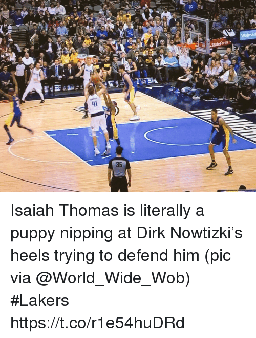 Isaiah Thomas: Walmari  35 Isaiah Thomas is literally a puppy nipping at Dirk Nowtizki's heels trying to defend him   (pic via @World_Wide_Wob) #Lakers https://t.co/r1e54huDRd