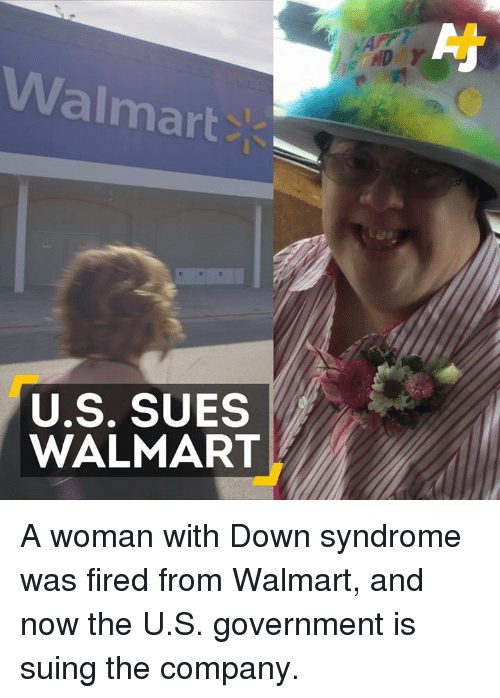 walmart u s sues walmart a woman with down syndrome was 13411820 🔥 25 best memes about down syndrome down syndrome memes