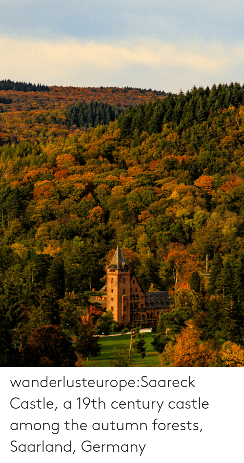 Sort: wanderlusteurope:Saareck Castle, a 19th century castle among the autumn forests, Saarland, Germany