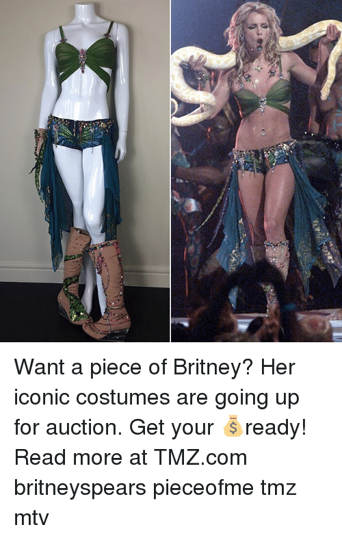 Memes, Mtv, and tmz.com: Want a piece of Britney? Her iconic costumes are going up for auction. Get your 💰ready! Read more at TMZ.com britneyspears pieceofme tmz mtv