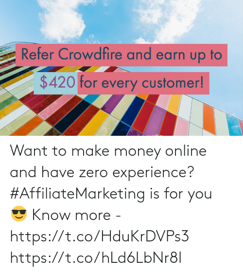 make: Want to make money online and have zero experience?  #AffiliateMarketing is for you 😎  Know more - https://t.co/HduKrDVPs3 https://t.co/hLd6LbNr8I