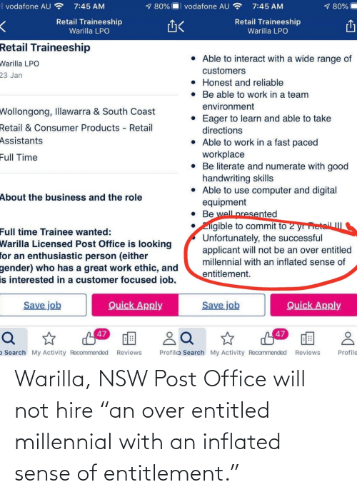 "entitlement: Warilla, NSW Post Office will not hire ""an over entitled millennial with an inflated sense of entitlement."""