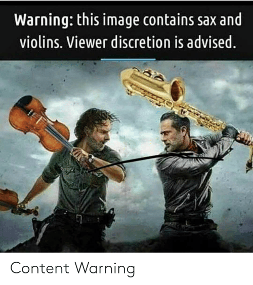 violins: Warning: this image contains sax and  violins. Viewer discretion is advised Content Warning