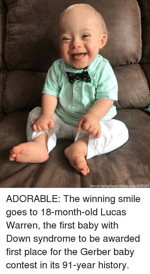 Family, Memes, and Down Syndrome: Warren family/Gerber/Handout via REUTERS ADORABLE: The winning smile goes to 18-month-old Lucas Warren, the first baby with Down syndrome to be awarded first place for the Gerber baby contest in its 91-year history.