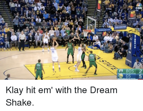 Basketball, Golden State Warriors, and Hit 'Em: WARRIORS COM  CSN  BOS 2  GS  5 Klay hit em' with the Dream Shake.