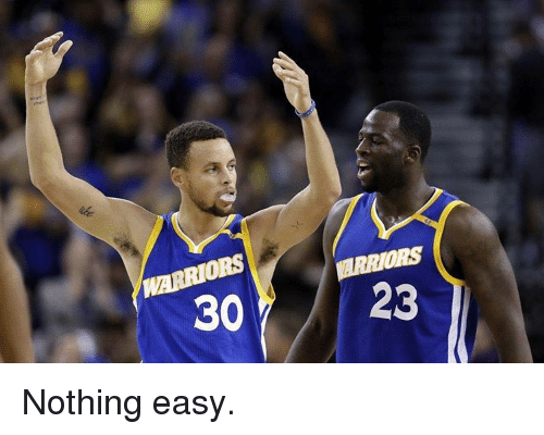 Basketball, Golden State Warriors, and Sports: WARRIORS  WARRIORS  30  23 Nothing easy.