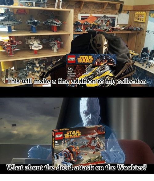 Memes, 🤖, and Make A: WARS  rt  7-12  5038  223 pa  This will make a fine addition to my collection  AR  What about the droid attack on the Wookies?