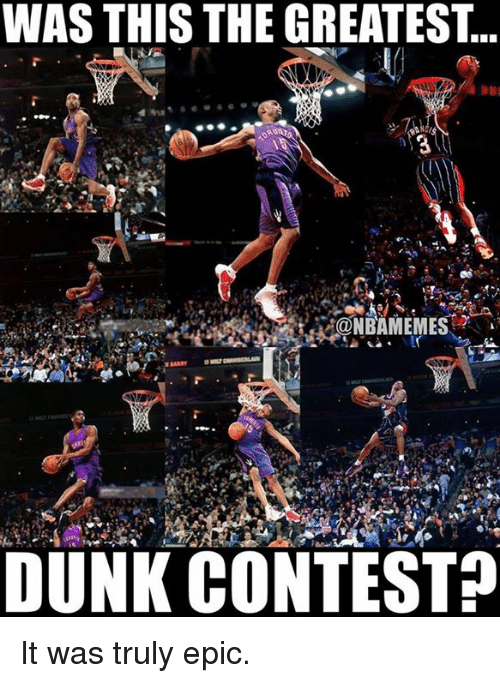 Dunk, Nba, and Epic: WAS THIS THE GREATEST  @NBAMEMES  DUNK CONTEST? It was truly epic.