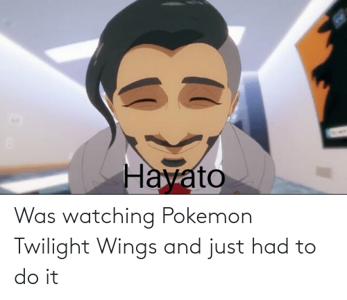 Twilight: Was watching Pokemon Twilight Wings and just had to do it