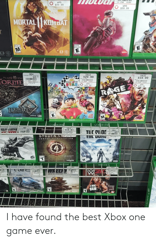 """rca: WAS  (Z1) 197650 12212015  $49.99  WAS  $39.99  MORTALKOMDAT  Red  EVERYONE  EWFANTS & ADULTED  MATURE 17  EVERYONE  INEANTS H ADULTES  WB  ESRB  WB  MILESTONE  ESRB  ESRB  NEW  Plamescace Torei Iceind Dale  SALE  SALE  $29.99  PLANE SCA  $49 99  $19.99  Fage 2  ПЕ  (21) 195724  Race With Ryan  TOREIE  (21) 222495  12822019  ШЛШВ  12142215  RACE WITH  BYAN O s39.99  (21) 205509  12142019  2X PTS FOR PRO  WAS  WAS  $59.99  RAGE 2  TEMAN  ICEWIND  DACE  FOHAGCED EPITIon  EVERYUNE  EINMFANTS W ADICTES  MATURE D.  peampoo  Outrignn  ESRB  XBOX ONE  Bethesda  хвоХ ONE  BOX ON  XFOX ONE  XE OX ONE  NE  SALE  INCLUDES  SUDDE  RCA  tentracts  SMIPE  ON INAROS I  ASADIGATAL ART  IKE & PLUS ALILE  HE PACIFIC AW  $19.9)  Strike & Conelaie llectie  639 99  NEW  Liniied Ex AS Exclus  $59  TUC CIDE  THL UUIN4O  2HORT  2454  1221221  SUDDEN ST  COMPLETE COLLECTION  $29.99  I PTS FOR PRO  i players delight.""""  Ue placer para lus  manstros de la precisin  Coul  wwAE ANY BTS FAR  TEEN  MATURE I  EFMS AIC  GAMES  kalypso  ESRB  XBOX ONE  TOCUS  XBCKONE  XBO ONE  хвохONE  NEW  SALE  WE  WREC  $49  QEPICI  WAS  69 99  P7S FOR PR  DRIVE HA D DIE LAS  AR  MAN  BUGBEAR  BICBEN  NORDIC  TrH  G DNE  KBOK CHE  XBOX ONE I have found the best Xbox one game ever."""